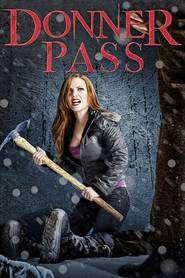 Donner Pass (2012) – filme online