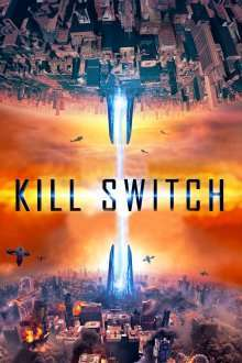 Kill Switch (2017) – filme online