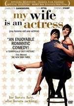 Ma femme est une actrice - Soția mea este actriță (2001)