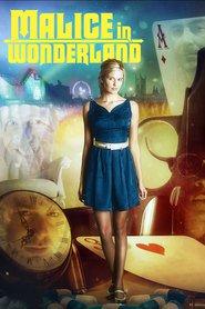 Malice in Wonderland (2009) - Filme online gratis subtitrate in romana