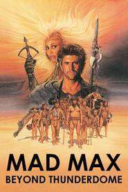 Mad Max Beyond Thunderdome - Mad Max: Cupola Tunetului (1985)