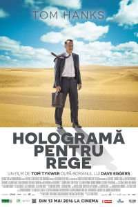A Hologram for the King - Hologramă pentru rege (2016)