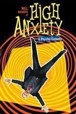 High Anxiety - Marea nelinişte (1977) - filme online