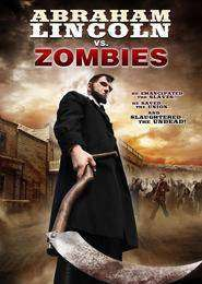 Abraham Lincoln vs. Zombies (2012) - Filme online