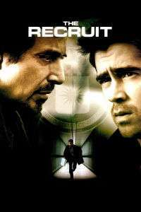 The Recruit - Recrutul (2003) - filme online