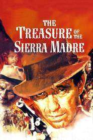 The Treasure of the Sierra Madre - Comoara din Sierra Madre (1948)