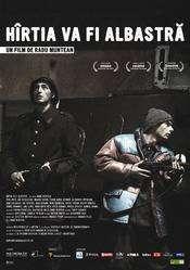 Hîrtia va fi albastrã (2006) - filme online
