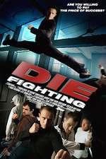 Die Fighting (2014) – filme online