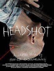 Headshoot (2011) - filme online gratis