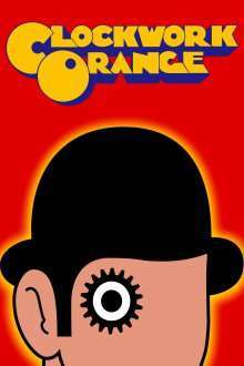 A Clockwork Orange - Portocala mecanică (1971)