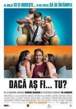 The Change - Up - Dacă aş fi... tu? (2011) - filme online