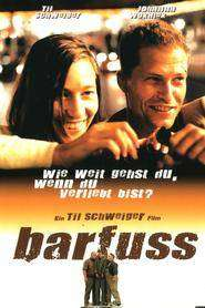 Barfuss - Desculț, nebun și-ndrăgostit (2005)