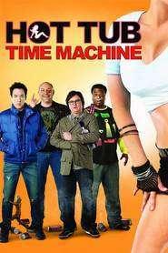 Hot Tub Time Machine - Teleportaţi în adolescenţă (2010) - filme online