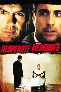 Desperate Measures – Măsuri disperate (1998) – filme online