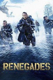 Renegades - Renegaţii (2017)