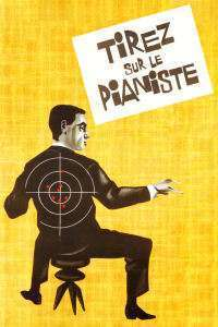 Tirez sur le pianiste - Trageți în pianist (1960)  e