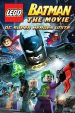 LEGO Batman: The Movie - DC Super Heroes Unite (2013) - filme online