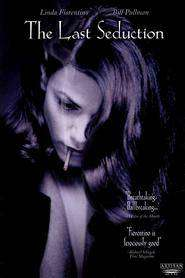 The Last Seduction (1994) - Filme online gratis subtitrate