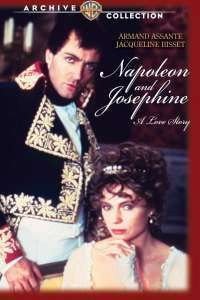 Napoleon and Josephine: A Love Story – Napoleon și Josephine (1987) – Miniserie TV