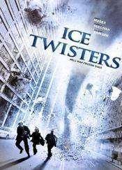 Ice Twisters (2009) - Tornade îngheţate - film online gratis