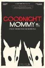 Ich seh, Ich seh - Noapte bună, mami! (2014)