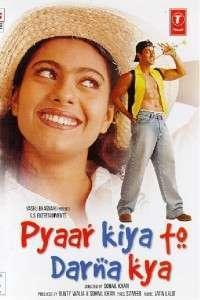 Pyaar Kiya To Darna Kya – Patimile dragostei (1998) – filme online