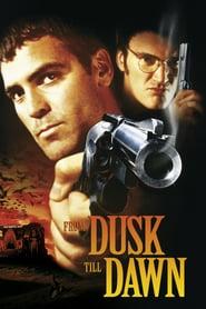 From Dusk Till Dawn - De la apusul la răsăritul soarelui (1996)