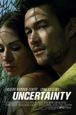 Uncertainty - Incertitudine (2009) - filme online