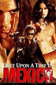 Once Upon a Time in Mexico (2003) - filme online gratis