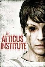 The Atticus Institute (2015) - filme online