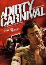 Biyeolhan geori - A Dirty Carnival (2006) - filme online