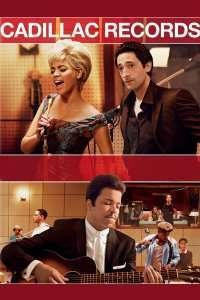 Cadillac Records (2008) – filme online subtitrate