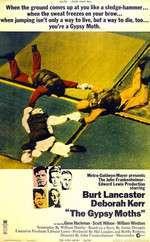 The Gypsy Moths - Jocul de-a moartea (1969)