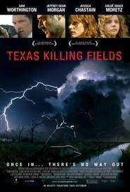 Texas Killing Fields - Câmpuri ucigașe (2011)