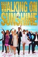 Walking on Sunshine – Pe o rază de soare (2014)