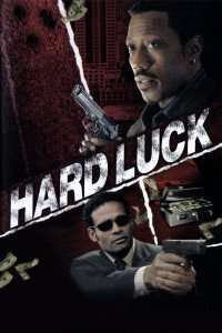 Hard Luck - Intermediarul (2006)