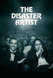 The Disaster Artist - Un artist numit dezastru (2017) - filme online