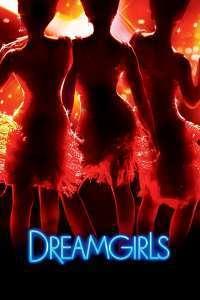 Dreamgirls (2006)  e