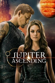 Jupiter Ascending - Ascensiunea lui Jupiter (2015)