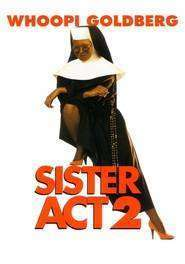 Sister Act 2: Back in the Habit (1993) – filme online