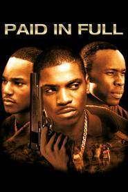 Paid in Full - Cu vârf și îndesat (2002)