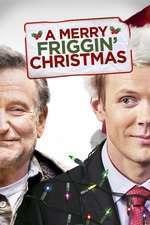 A Merry Friggin' Christmas (2014) - filme online