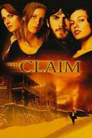 The Claim – Proprietatea (2000) – filme online