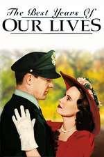 The Best Years of Our Lives - Cei mai frumoși ani ai vieții noastre (1946)  e