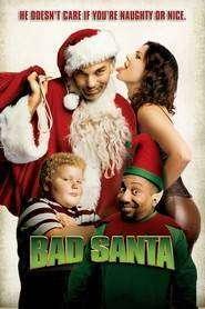 Bad Santa - Moşul cel rău (2003) - filme online