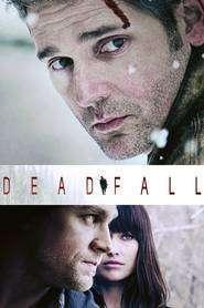 Deadfall - Furtuna de zăpadă (2012) - filme online