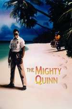 The Mighty Quinn - Marele Quinn (1989) - filme online