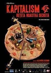 Kapitalism Reteta Noastra Secreta ( 2010 )  - documentar online