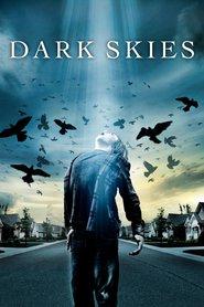 Dark Skies - Ceruri întunecate (2013)