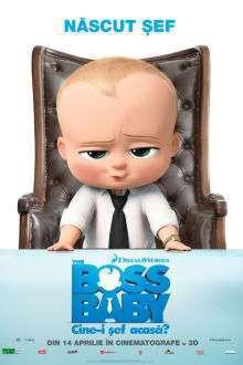 The Boss Baby - The Boss Baby: Cine-i şef acasă? (2017)
